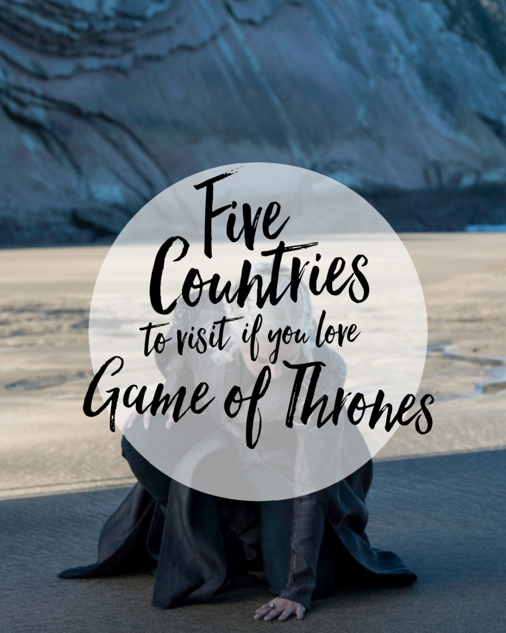 Five Countries to Visit if you Love Game of Thrones