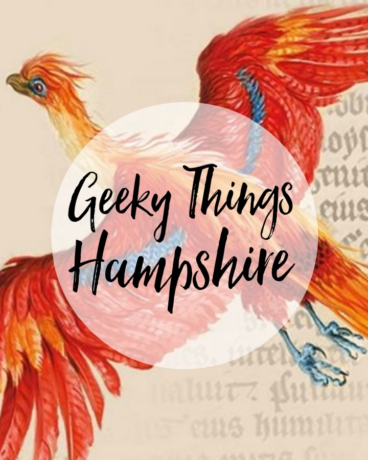 Geeky Things to do in Hampshire this February