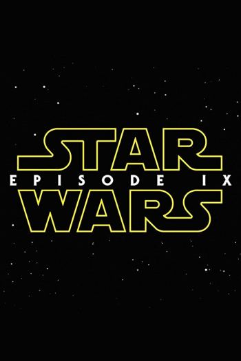 18 Most Anticipated Movies of 2019   Star Wars Episode IX