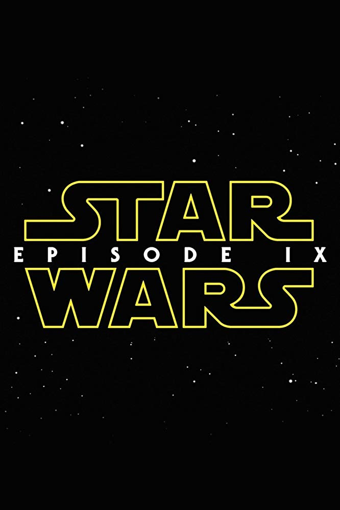 18 Most Anticipated Movies of 2019 | Star Wars Episode IX