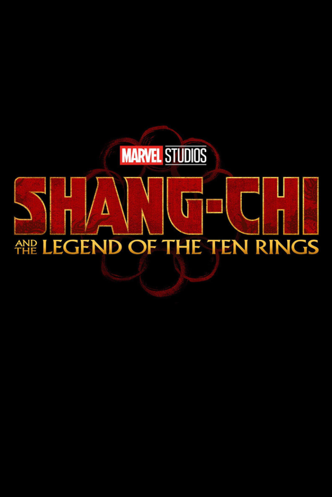 Most Anticipated Movies of 2021 | Shang-Chi and the legend of the Ten Rings