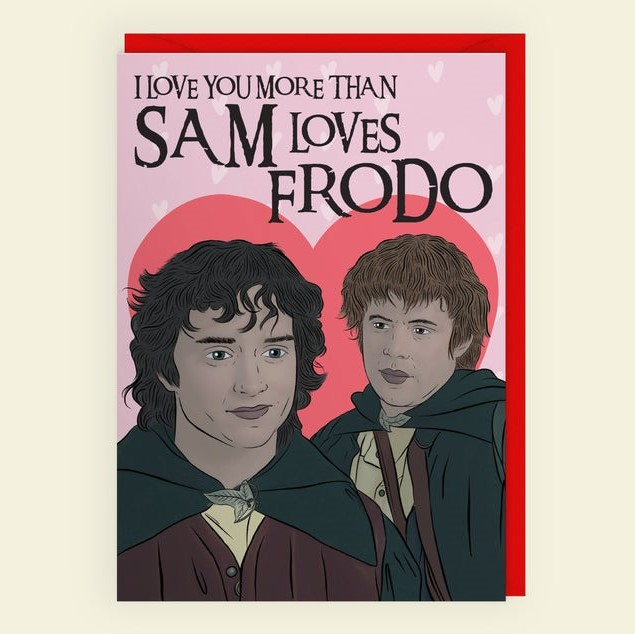 Geeky Valentines Day Cards | Lord of the Rings - Sam and Frodo